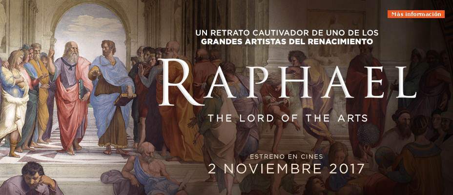 Raphael, the Lord of the Arts